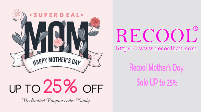 Recool Mother's Day Sale UP to 25%