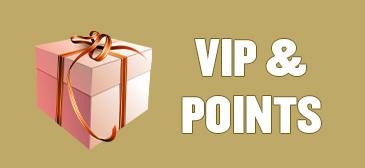 VIP & POINTS